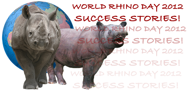 At least 15 countries participated in World Rhino Day 2012!